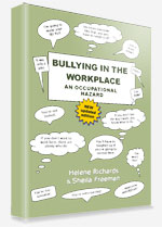 Bullying in the Workplace: an Occupational Hazard